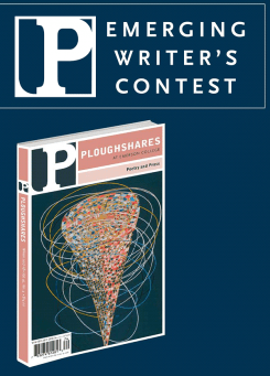 Ploughshares Emerging Writer's Contest