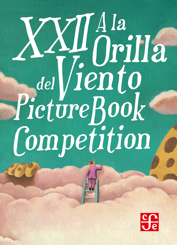 XXII A la Orilla del Viento – Picture Book Competition