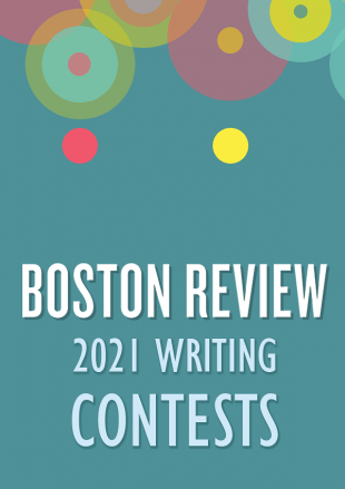Boston Review 2021 Writing Contests
